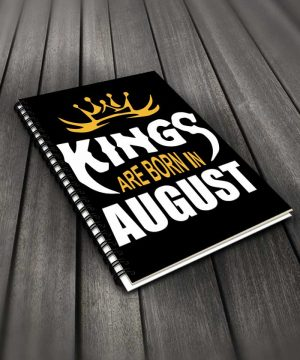 Kings Are Born In August Notebook By Roshnai - Pickshop.Pk