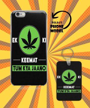 Ek Weed Ki Keemat Tum Kya Jaano Mobile Case And Keychain By Roshnai - Pickshop.Pk