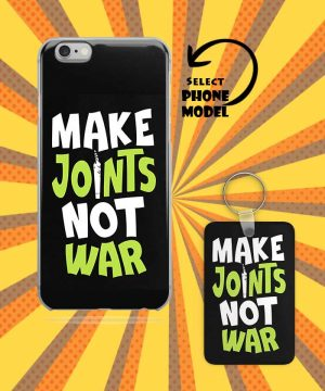 Make Joints Not War Mobile Case And Keychain By Roshnai - Pickshop.Pk