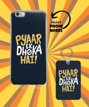 Pyar Ek Dhoka Hai Mobile Case And Keychain By Roshnai - Pickshop.Pk