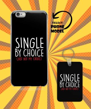 Single By Choice Mobile Case And Keychain By Roshnai - Pickshop.Pk