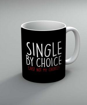 Single By Choice Mug By Roshnai - Pickshop.Pk