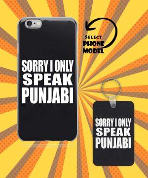 Sorry I Only Speak Punjabi Mobile Case And Keychain By Roshnai - Pickshop.Pk