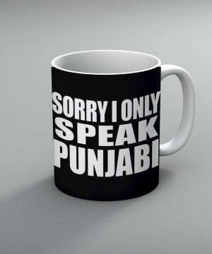 Sorry I Only Speak Punjabi Mug By Roshnai - Pickshop.Pk