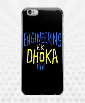 Engineering Ek Dhoka Hai Mobile Case By Roshnai - Pickshop.Pk