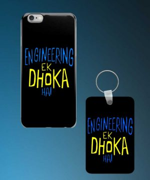 Engineering Ek Dhoka Hai Mobile Case And Keychain By Roshnai - Pickshop.Pk