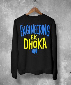 Engineering Ek Dhoka Hai Sweatshirt By Teez Mar Khan - Pickshop.Pk