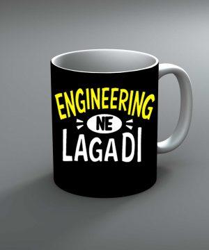 Engineering Ne Lagadi Mug By Roshnai - Pickshop.Pk