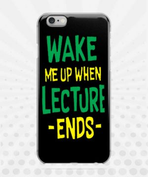 Wake Me Up When Lecture Ends Mobile Case By Roshnai - Pickshop.Pk