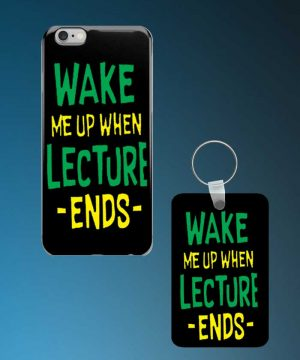 Wake Me Up When Lecture Ends Mobile Case And Keychain By Roshnai - Pickshop.Pk