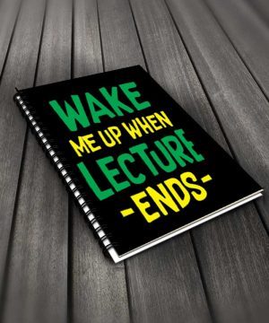 Wake Me Up When Lecture Ends Notebook By Roshnai - Pickshop.Pk