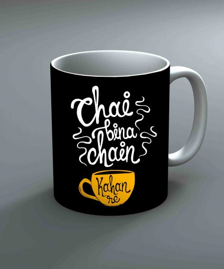 Chai Bina Chain Kahan Re Mug By Roshnai - Pickshop.Pk