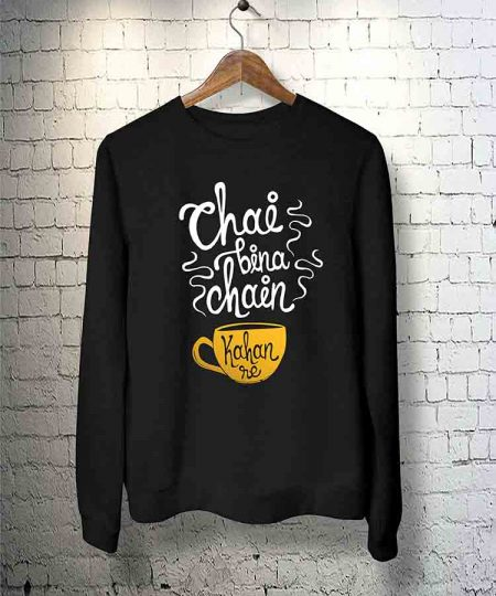 Chai Bina Chain Kahan Re Sweatshirt By Teez Mar Khan - Pickshop.Pk