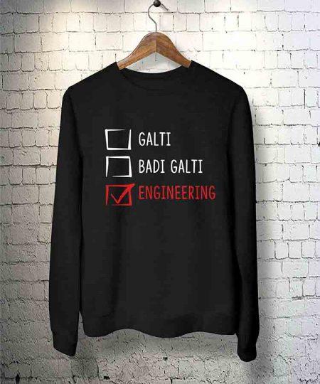 Galti Badi Galti Engineering Sweatshirt By Teez Mar Khan - Pickshop.Pk
