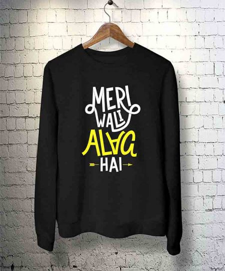 Meri Wali Alag Hai Sweatshirt By Teez Mar Khan - Pickshop.pk