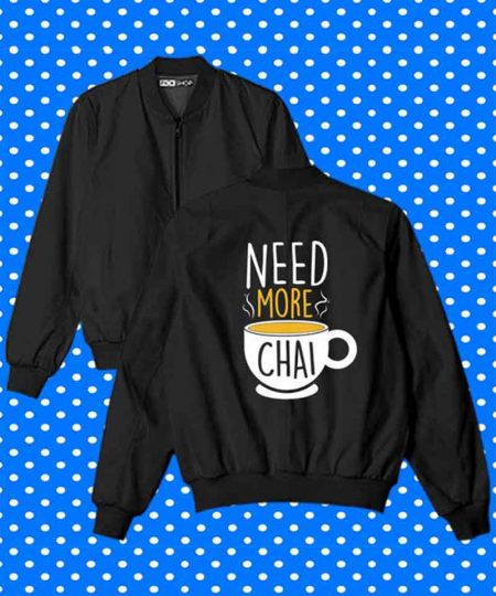 Need More Chai Bomber Jacket By Teez Mar Khan - Pickshop.Pk