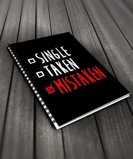 Single Taken Mistaken Notebook By Roshnai - Pickshop.Pk