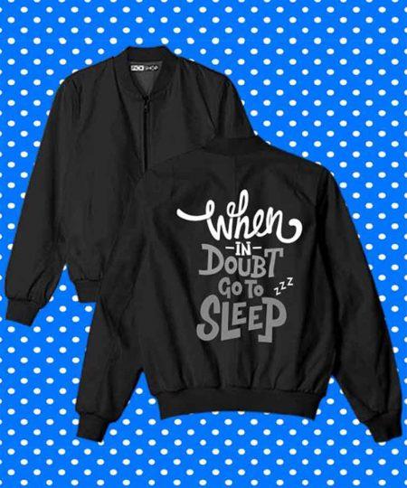 When In Doubt Go To Sleep Bomber Jacket By Teez Mar Khan - Pickshop.Pk