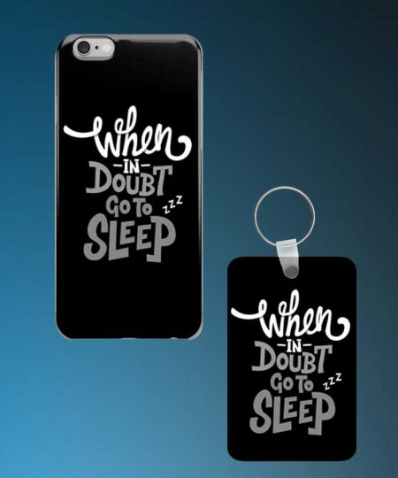 When In Doubt Go To Sleep Mobile Case And Keychain By Roshnai - Pickshop.Pk