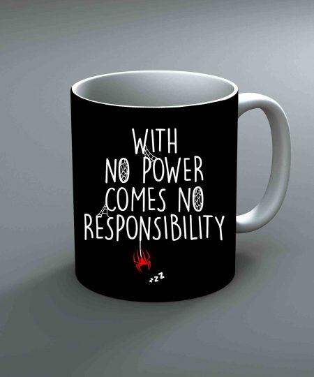 With No Power Comes No Responsibility Mug By Roshnai - Pickshop.Pk