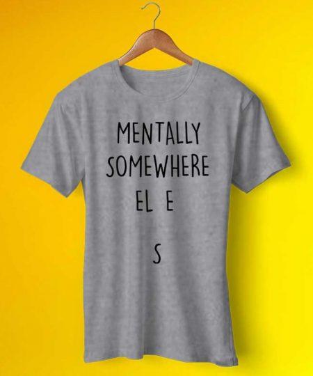 Mentally Somewhere Else Tee By Teez Mar Khan - Pickshop.Pk