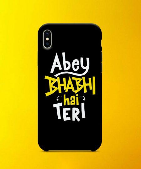 Abey Bhabhi Hai Teri Mobile Case By Roshnai - Pickshop.Pk