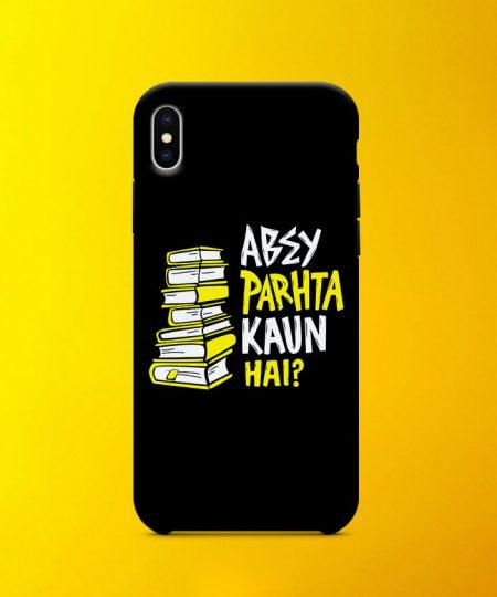 Absy Parhta Kaun Hai Mobile Case By Roshnai - Pickshop.Pk