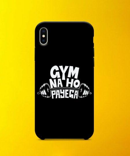 Gym Na Ho Payega Mobile Case By Roshnai - Pickshop.Pk