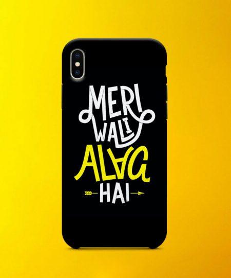 Meri Wali Alag Hai Mobile Case By Roshnai - Pickshop.Pk