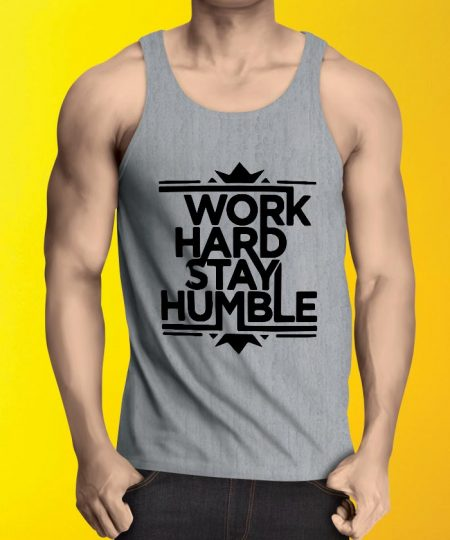 Work Hard Stay Gray Tank Top By Teez Mar Khan - Pickshop.Pk