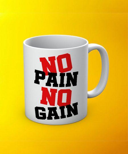 No Pain No Gain D5 Mug By Roshnai - Pickshop.Pk