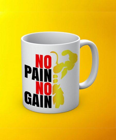 No Pain No Gain Mug By Roshnai - Pickshop.Pk