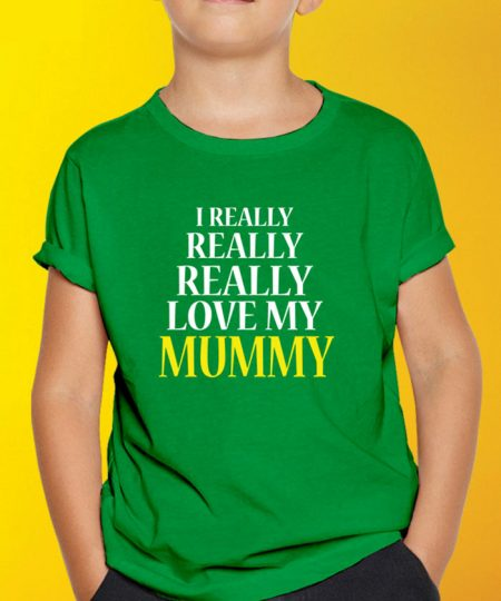 Really Love My Mummy T-Shirt By Roshnai - Pickshop.Pk