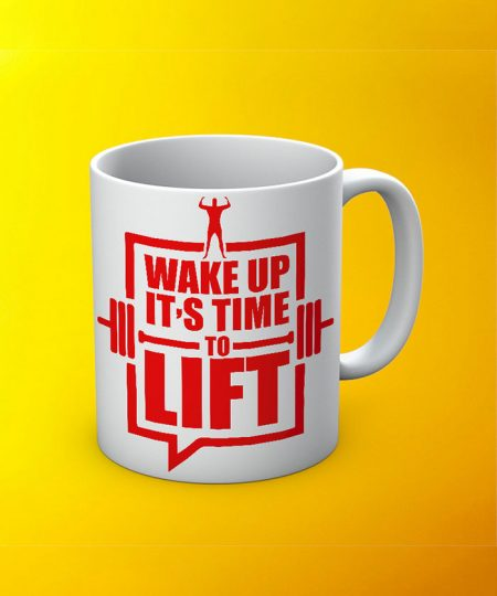 Wake Up Its Time To Lift Mug By Roshnai - Pickshop.Pk