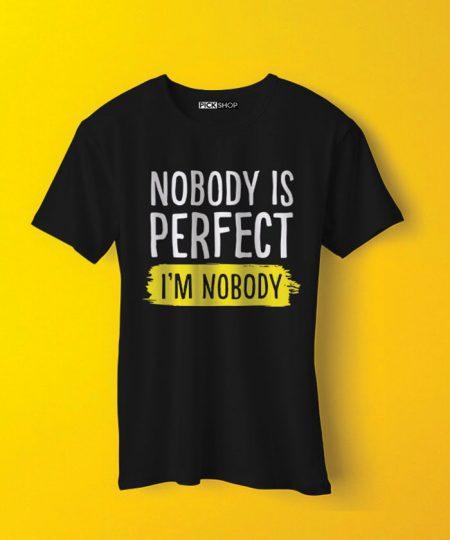 Nobody Is Perfect Tee