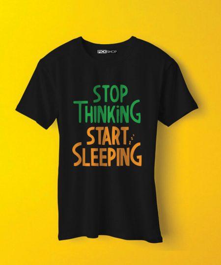 Stop Thinking Tee