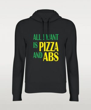 Pizza And Abs Hoodie